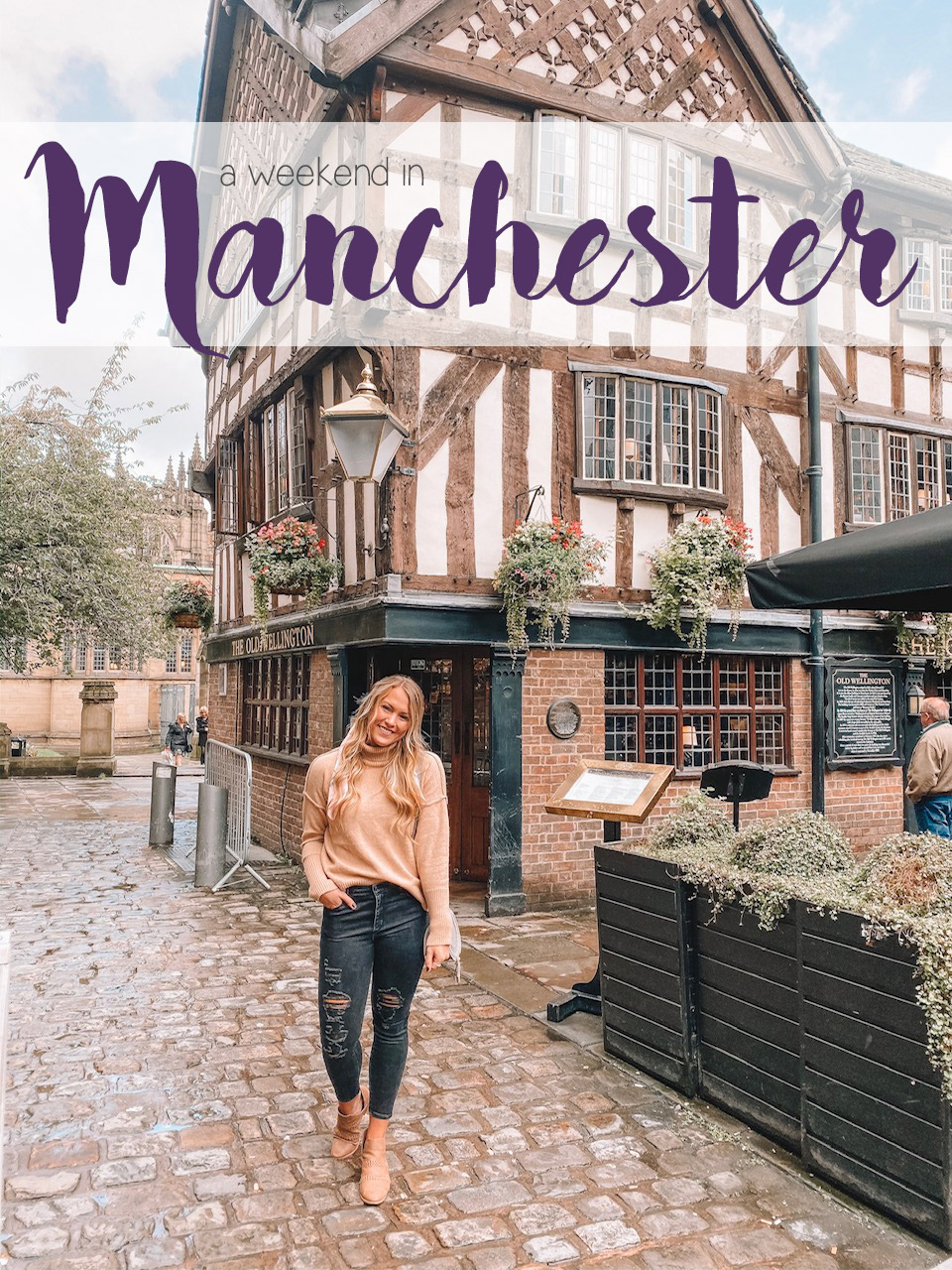 A Weekend in Manchester, England